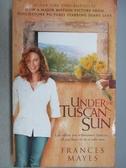 【書寶二手書T5/原文小說_MOC】Under the Tuscan Sun_Frances Mayes