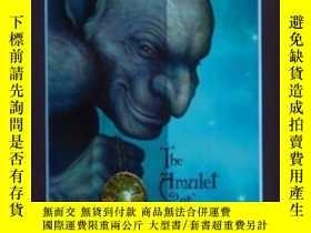 二手書博民逛書店The罕見Amulet Of Samarkand (the Bartimaeus Trilogy, Book On