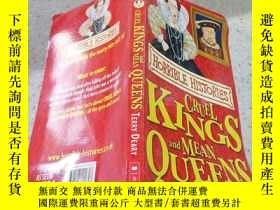 二手書博民逛書店cruel罕見kings and mean queens殘暴的國王和刻薄的王後Y200392