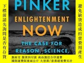 二手書博民逛書店Enlightenment罕見Now: The Case For Reason, Science, Humanis