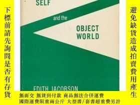 二手書博民逛書店The罕見Self And The Object World-自我與客體世界Y436638 Edith Jac