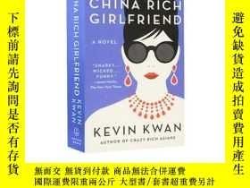 二手書博民逛書店英文原版罕見China Rich Girlfriend 中國富豪