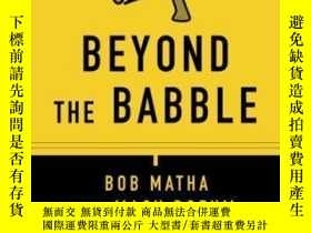 二手書博民逛書店Beyond罕見The Babble: Leadership Communication That Drives