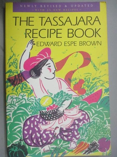 【書寶二手書T8/餐飲_XEG】The Tassajara Recipe Book_Brown, Edward Espe