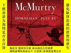 二手書博民逛書店Horseman,罕見Pass ByY256260 Larry Mcmurtry Simon & Sc