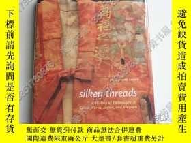 二手書博民逛書店【罕見】Silken threads-A History of