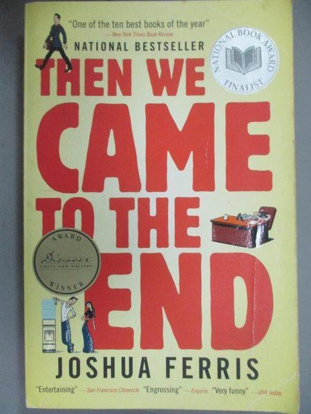 【書寶二手書T5/原文小說_HII】Then We Came to the End_Joshua Ferris