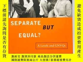 二手書博民逛書店Separate罕見But Equal?: Academic a