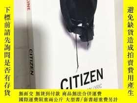 二手書博民逛書店Citizen:An罕見American Lyric 美國抒情詩 英文原版 詩歌Y343790 Claudia