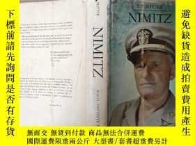 二手書博民逛書店罕見NIMITZ(英文原版)Y7353 E. B. POTTER NAVAL INSTITUTE PRESS