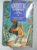 【書寶二手書T1/原文小說_AML】Adventure Stories_Clive King
