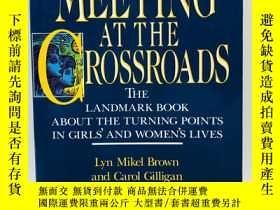 二手書博民逛書店Meeting罕見at the Crossroads 英文原版-