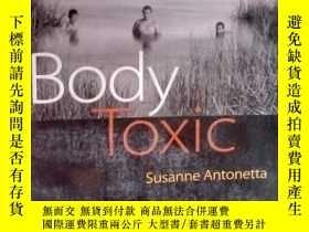 二手書博民逛書店Body罕見Toxic [平裝]Y15389 Susanne A