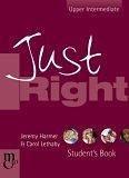 二手書博民逛書店 《Just Right - Upper Intermediate: The Just Right Course》 R2Y ISBN:0462007286