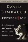 二手書博民逛書店《Persecution: How Liberals Are Waging War Against Christians》 R2Y ISBN:0895261111
