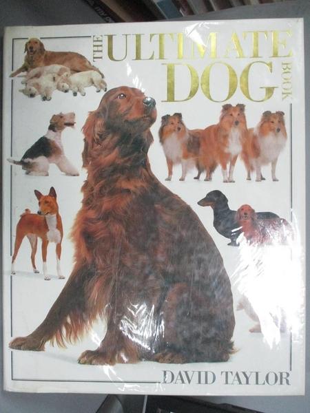 【書寶二手書T7/寵物_PLF】THE ULTIMATE DOG BOOK_英文書_DAVID TAYLOR
