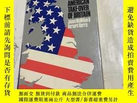 二手書博民逛書店THE罕見AMERICAN TAKE-OVER OF BRITA