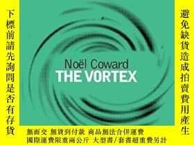 二手書博民逛書店The罕見Vortex-漩渦Y436638 No?l Coward Methuen Drama, 2012 I