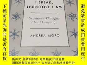二手書博民逛書店I罕見Speak, Therefore I Am : Seven