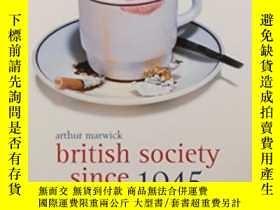 二手書博民逛書店British罕見Society Since 1945-1945年以來的英國社會Y436638 Arthur
