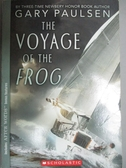 【書寶二手書T6/原文小說_JFQ】The Voyage of the Frog_Paulsen, Gary