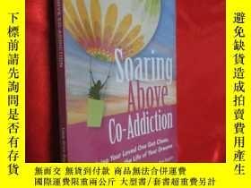 二手書博民逛書店Soaring罕見Above Co-Addiction 【詳見圖