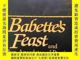 二手書博民逛書店babette s罕見feast and other anedotes of destiny 巴比特的盛宴 命運逸