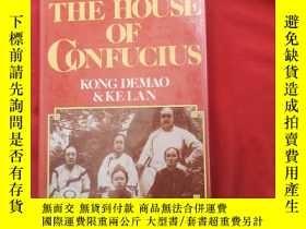 二手書博民逛書店THE罕見HOUSE OF CONFUCIUS KONG DEMAO KELANY179070 THE HOU