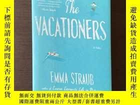 二手書博民逛書店The罕見VacationersY275556 Emma Straub Riverhead Books ISB