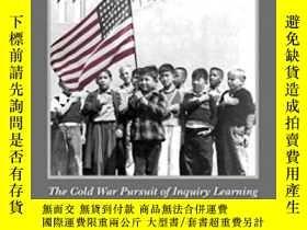 二手書博民逛書店The罕見Hope For American School Reform: The Cold War Pursui