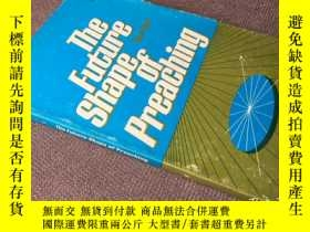 二手書博民逛書店The罕見future shape of preaching (