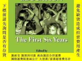 二手書博民逛書店Ethics罕見In Deaf Education: The First Six Years-聾人教育倫理:頭六年