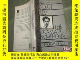 二手書博民逛書店The罕見Dramatic Symphony & The For