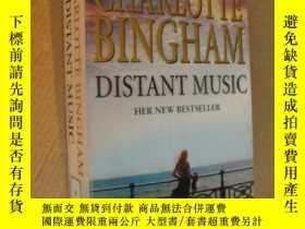 二手書博民逛書店Charlotte罕見Bingham:Distant Music 遠處的音樂 英文原版 品好未閱Y146810