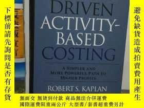 二手書博民逛書店Time-Driven罕見Activity-Based Costing: A Simpler and More P