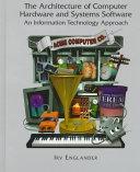二手書 The Architecture of Computer Hardware Systems Software: An Information Technology Approach R2Y 0471310379