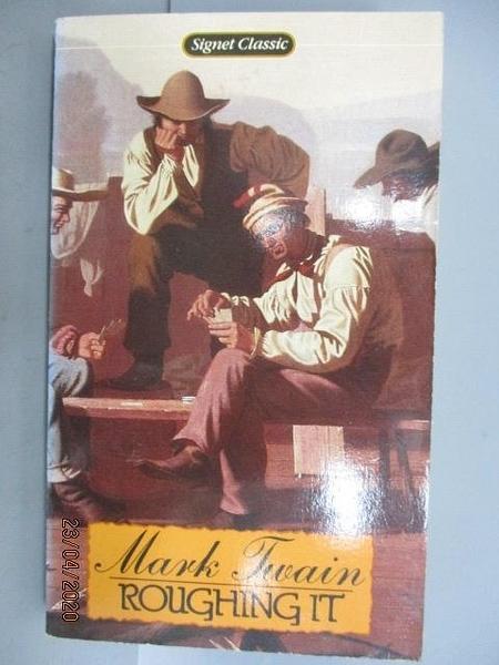 【書寶二手書T3/原文小說_NDY】Roughing It_Mark Twain