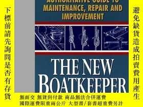 二手書博民逛書店The罕見New Boatkeeper: Motorboating & Sailings Authoritativ