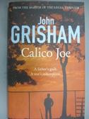 【書寶二手書T4/原文小說_HRU】Calico Joe_John Grisham