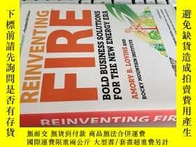 二手書博民逛書店Reinventing罕見Fire: Bold Business
