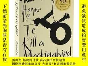 二手書博民逛書店英文原版小說罕見殺死一隻知更鳥 50週年紀念版 To Kill