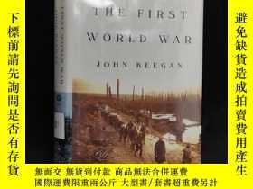 二手書博民逛書店1999罕見年 經典軍事史 基根《一戰史》精裝 配插圖 The First World War by John K