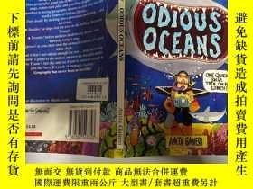 二手書博民逛書店odious罕見oceans:可惡的海洋。Y200392 不祥 不祥