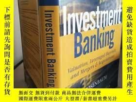 二手書博民逛書店Investment罕見Banking: Valuation L