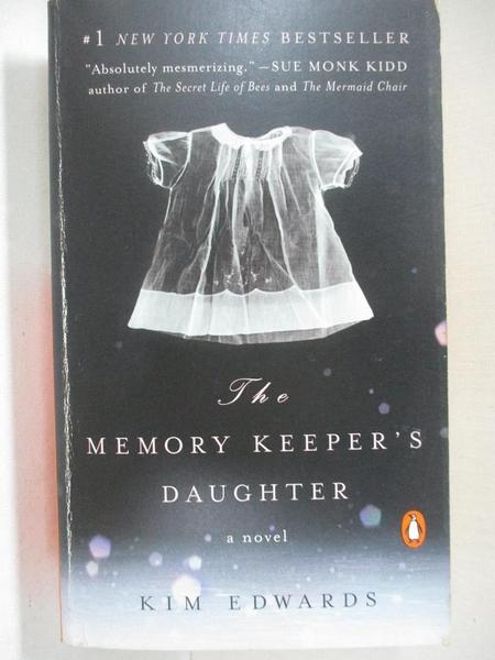 【書寶二手書T6/原文小說_C4T】The Memory Keeper s Daughter