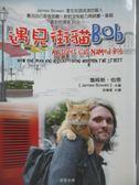 【書寶二手書T1/寵物_OLW】遇見街貓Bob_詹姆斯.伯恩