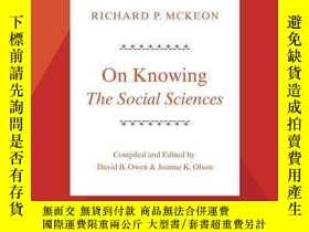 二手書博民逛書店On罕見Knowing--the Social SciencesY256260 Richard P. Mcke