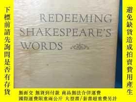 二手書博民逛書店Redeeming罕見Shakespeare s Words【挽