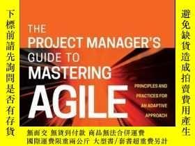 二手書博民逛書店The罕見Project Manager s Guide to Mastering Agile: Principl