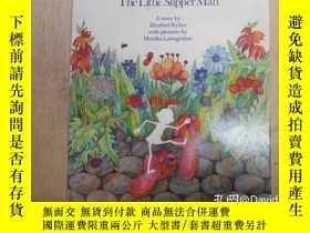 二手書博民逛書店The罕見little slipper man : a storyY443410 by Manfred Kyb
